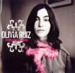 Olivia Ruiz - J'Aime Pas L'Amour