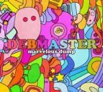 Debmaster - Marvelous Dump