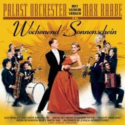Palast Orchester mit seinem Sänger Max Raabe - Wochenend und Sonnenschein