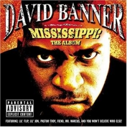 David Banner - Mississippi: The Album