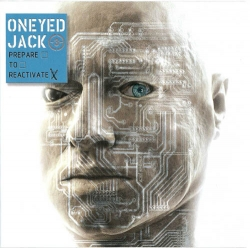 Oneyed Jack - Prepare To Reactivate