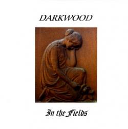 Darkwood - In The Fields