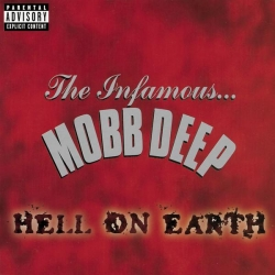 Mobb Deep - Hell On Earth (Explicit)