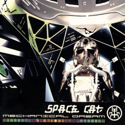 Space Cat - Mechanical Dream