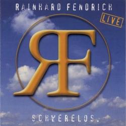 Rainhard Fendrich - Live - Schwerelos