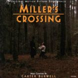 Carter Burwell - Miller's Crossing (Original Motion Picture Soundtrack)