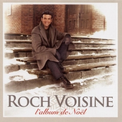 Roch Voisine - Album De Noël