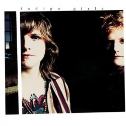 Indigo Girls - Indigo Girls (Expanded Edition)
