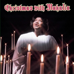 Mahalia Jackson - Christmas with Mahalia