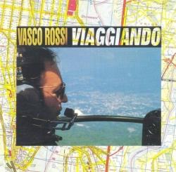 Vasco Rossi - Viaggiando