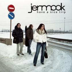 Jermook - Have A Nice Trip