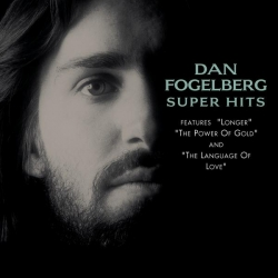 Dan Fogelberg - Super Hits