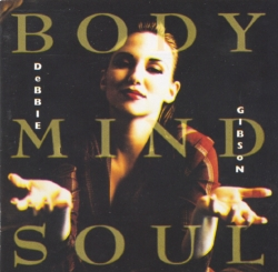 Debbie Gibson - Body Mind Soul