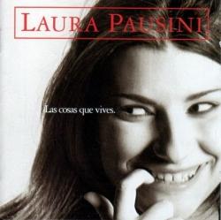 Laura Pausini - Las Cosas Que Vives
