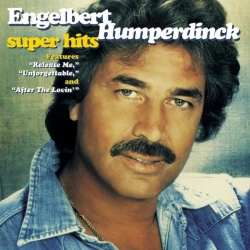 Engelbert Humperdinck - Super Hits