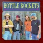 The Bottle Rockets - Bottle Rockets