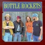The Bottle Rockets - Bottle Rockets