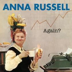 Anna Russell - Anna Russell Again?