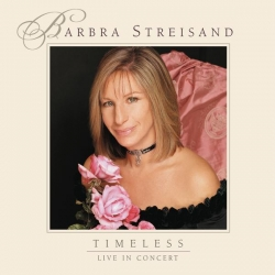 Barbara Streisand - Timeless - Live In Concert