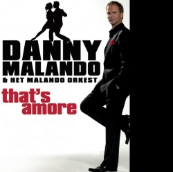Danny Malando - That's Amore - NL Version