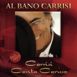 Al Bano - Carrisi Canta Caruso