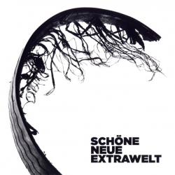 Extrawelt - Schöne Neue Extrawelt