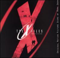 Mark Snow - The X-Files (Original Motion Picture Score)