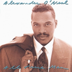 Alexander O'neal - All True Man