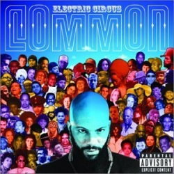Common - Electric Circus (Special Edition)