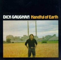 Dick Gaughan - Handful of Earth