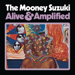 The Mooney Suzuki - Alive & Amplified
