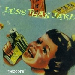 Less Than Jake - Pezcore