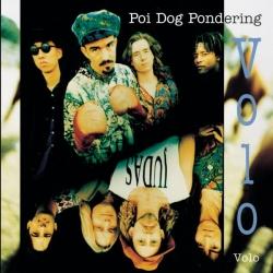 Poi Dog Pondering - Volo Volo