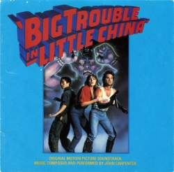 John Carpenter - Big Trouble In Little China - Original Motion Picture Soundtrack