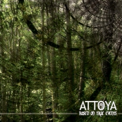 Attoya - Based on True Events