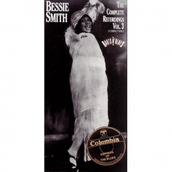 Bessie Smith - The Complete Recordings: Volume 3