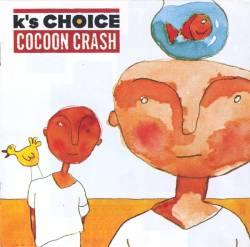 K's Choice - Cocoon Crash