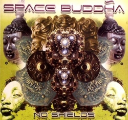Space Buddha - No Shields