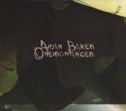 Aidan Baker - Oneiromancer