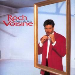 Roch Voisine - Coup De Tête