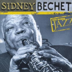 Sidney Bechet - The Definitive