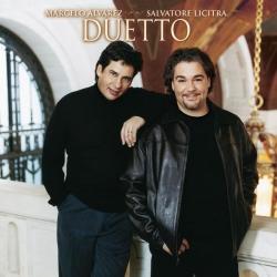 Marcelo Alvarez, Salvatore Licitra - Duetto (International Version)