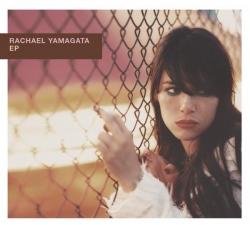 Rachael Yamagata - EP