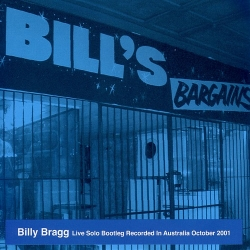 Billy Bragg - Bill's Bargains / Going To A Party Way Down South