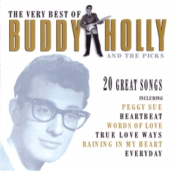 Buddy Holly - The Very Best Of Buddy Holly And The Picks