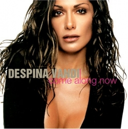 Despina Vandi - Come Along Now