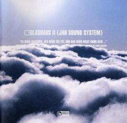 Glashaus - Glashaus II (Jah Sound System)