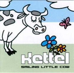 Kettel - Smiling Little Cow