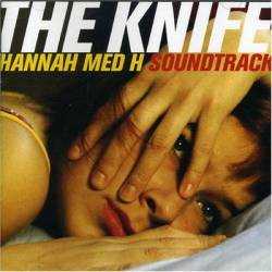 The Knife - Hannah Med H