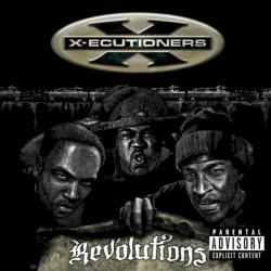 X-Ecutioners - Revolutions